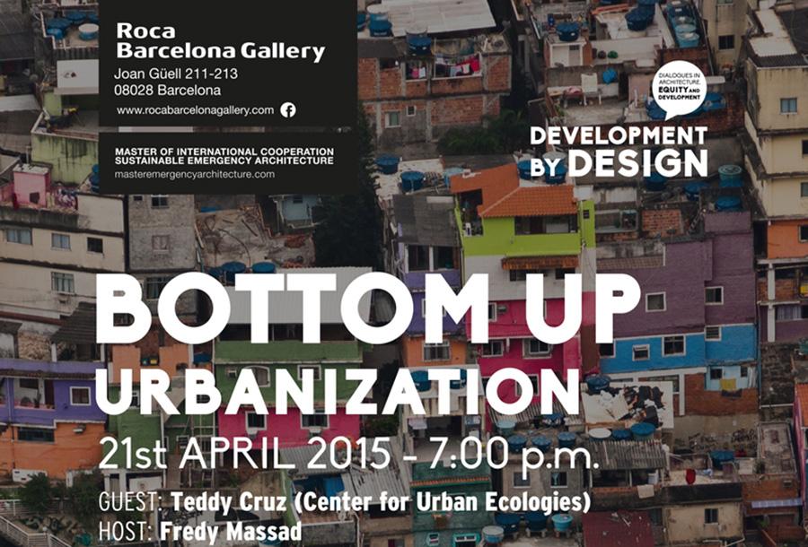 Blogfundamentos bottom up urbanization conferencia de for Fredy massad